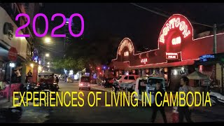 2020, Experiences Of Living In CAMBODIA.
