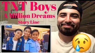 Reaction to A Million Dreams Version 2.0 TNT Boys Story Line
