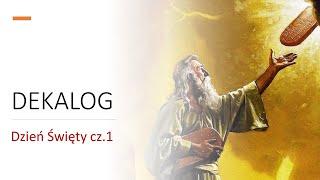 Dekalog – Dzień święty cz.1