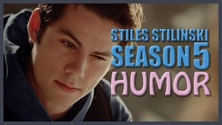 Stiles Stilinski || Season 5 HUMOR