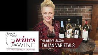 Wines On Wine - Italian Varietals