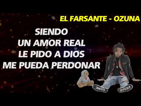 Ozuna   El Farsante LETRA
