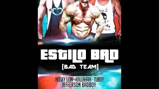 ESTILO BAD (Gym) - [HUSKY LION™ feat. STIFLER KALLAHARI™ prod. TUBOY™] (LANÇAMENTO 2015♪)