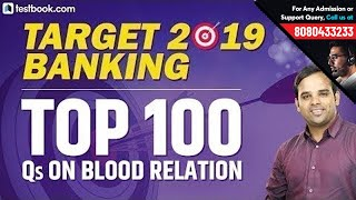Target 2019 Banking | Top 100 Questions on Blood Relation for SBI PO 2019 | Crack SBI PO Prelims