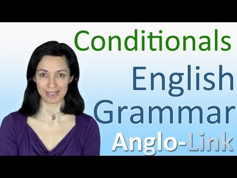 Conditionals - English Grammar Lesson