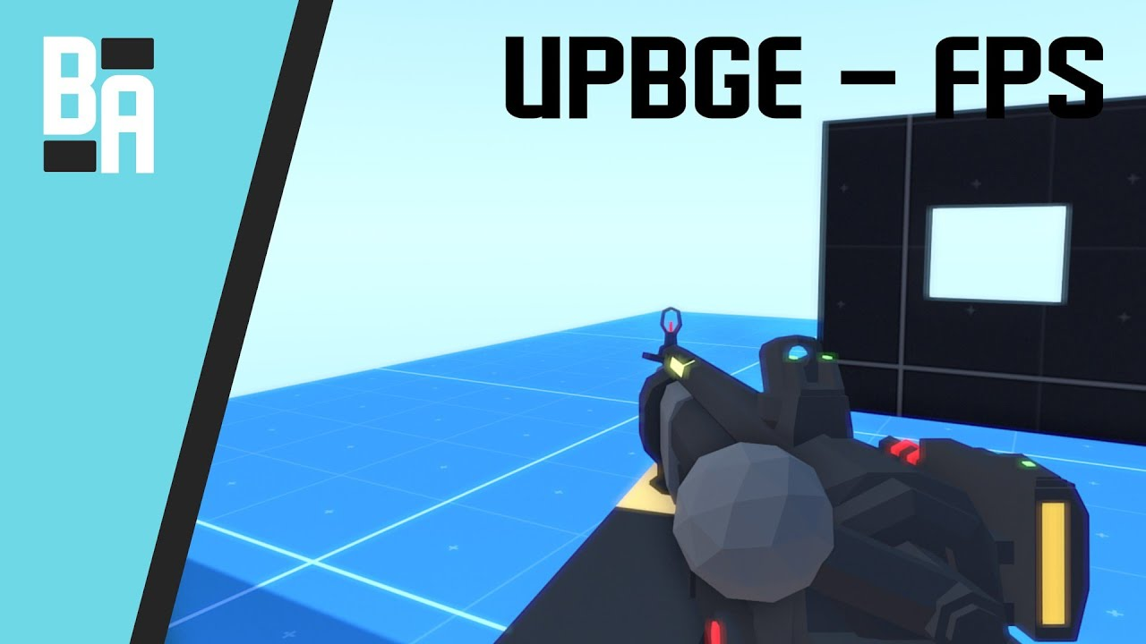 UPBGE - FPS Shooter 2
