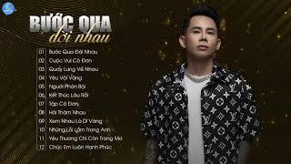 Album Bước Qua Đời Nhau - Lê Bảo Bình 2019 | Những Ca Khúc Nhạc Trẻ Hay Nhất Của Lê Bảo Bình 2019