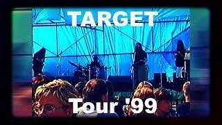 Video TARGET Tour '99 live