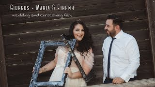 Giorgos-Maria&Eirhnh | wedding and christening film