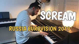 Sergey Lazarev   Scream (Piano Cover)   Russia Eurovision 2019