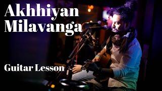 Akhiyaan Milavanga Commando 3 Easy Guitar Tutorial Chords Lesson