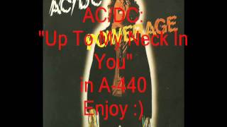 "AC/DC ""Up To My Neck In You"": Retuned A-440 Version"