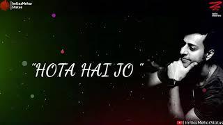 Ishq wala love || New WhatsApp Status || By Salim merchant