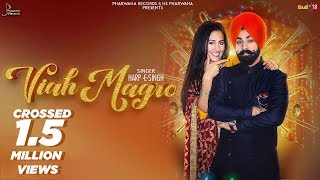 Viah Magro (Full Video) | Harp-E Singh | Happy Randhawa| Latest Punjabi Song 2018 | Pharwaha Records
