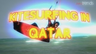 preview picture of video 'DOHA TRENDS - KITESURF IN QATAR'