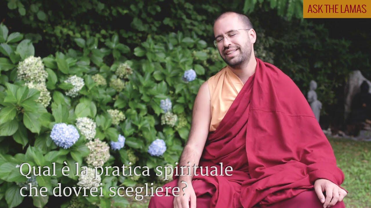 Qual è la pratica spirituale che dovrei scegliere? (Subtitles: IT-EN-NL-ES-PT)