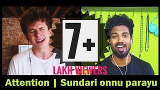Attention   Sundari Onnu Parayu Ft. Nikhil M Balakrishnan