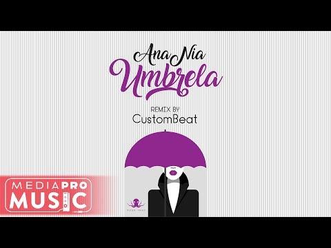 Anania – Umbrela [Custombeat Remix] Video