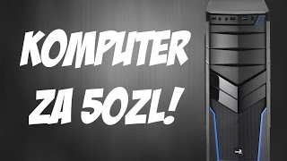 Komputer za 50 zł