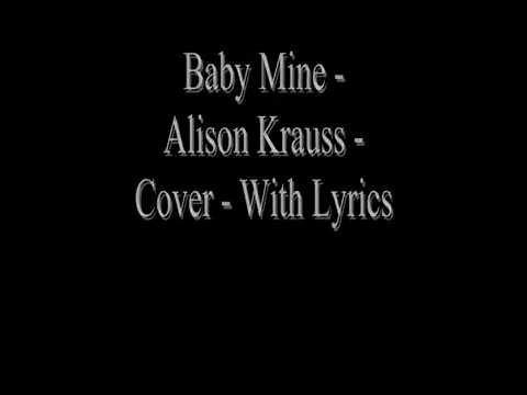 Baby Mine - Alison Krauss - Cover With Lyrics