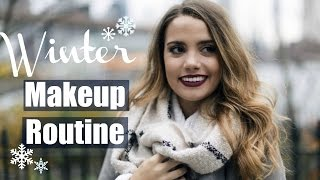 My Current Winter Makeup Routine!