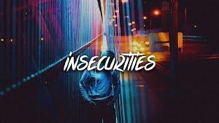 Nic D   Insecurities (Lyrics  Lyric Video)