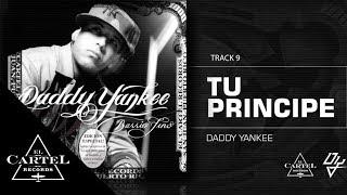 Daddy Yankee - 09. Tu Principe ft Zion y Lennox - Barrio Fino (Bonus Track Version) (Audio Oficial)
