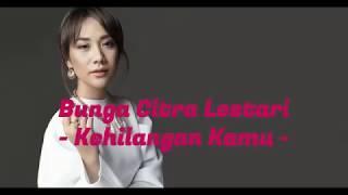 Download lagu Bunga Citra Lestari Kehilangan Kamu Mp3