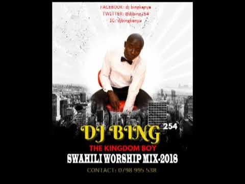 Kenyan swahili worship mix by DJ bing254