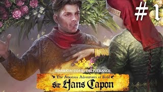 Kingdom Come Deliverance the Amorous Adventures of Sir Hans Capon Gameplay Walkthrough Part 1