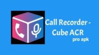 cube call recorder acr premium apk free download - TH-Clip