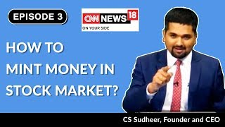 How to Mint Money in Stock Market - Stock Market Tutorial | Money Doctor Show | EP 3