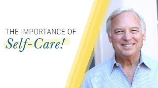 Tips for Self-Care | Jack Canfield
