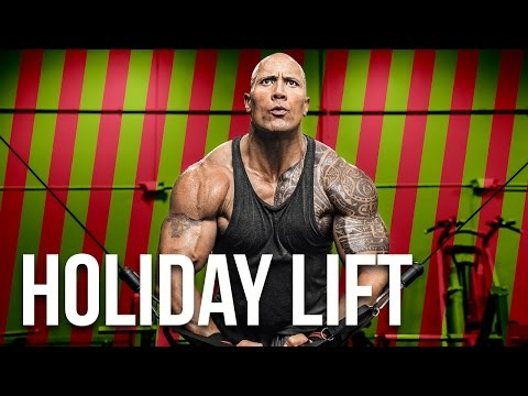 HOLIDAY LIFT - Working Out With Dwayne