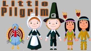 Thanksgiving Songs for Children - Little Pilgrim - Kids Song by The Learning Station