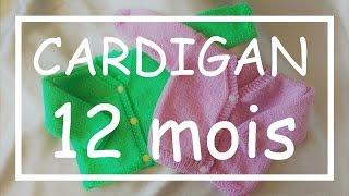 Tricot Facile - Tuto Cardigan (12 Mois) - Debutant - Layette - Easy Knitting - Beginner