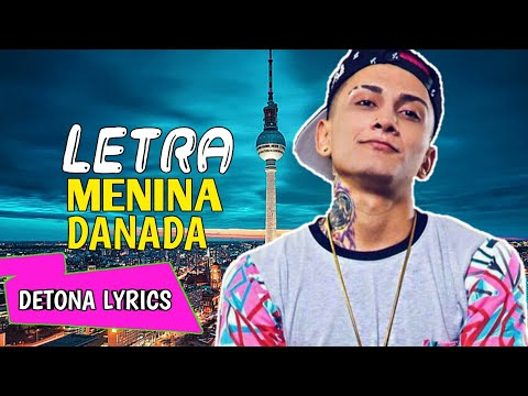 Dynho Alves - Menina Danada (Letra Oficial)