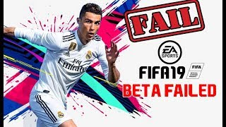 The FIFA 19 BETA was a *FAIL* - Everything WRONG with the FIFA 19 BETA (RANT) @easportsfifa