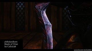 aMidianBorn Blade of Woe - Skyrim Mod