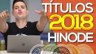 HINODE 2018 - Como Funcionam Os TÍTULOS - [c/Daniel Uchoa]