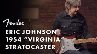 Eric Johnson 1954 Virginia Stratocaster | Fender Stories Collection | Fender