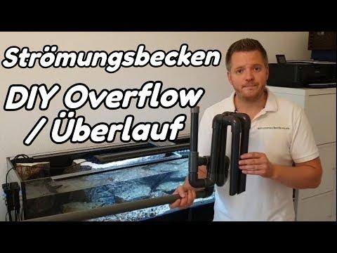 Strömungsbecken - DIY Overflow / Überlauf (#6)