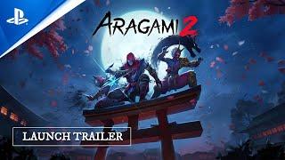 Aragami 2 - Launch Trailer | PS5, PS4
