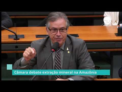 Comissão debate mineração na Amazônia - 17/09/19