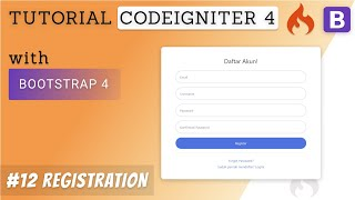12  Registrasi - Tutorial CodeIgniter 4 & Bootstrap 4