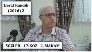 Zafer Akyüzlü - Berat Kandili Programı (2016) 2- Sözler - 17. Söz - 2. Makam