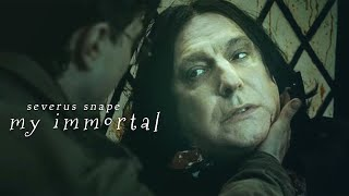 A TRIBUTE TO ALAN RICKMAN/SEVERUS SNAPE || My Immortal