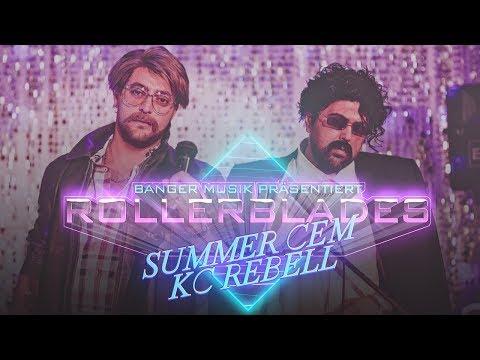 Summer Cem Feat Kc Rebell Rollerblades Official Video