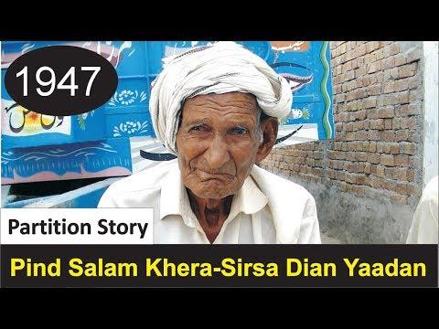 Salam Khera, Sirsa || 1947 Partition Story || Desi Infotainer - Desi