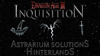 Dragon Age Inquisition - How To Solve Astrarium - Hinterlands